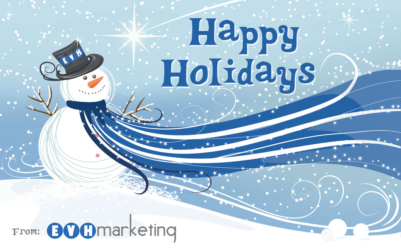 Happy Holiday Season 2018 | EVH Marketing Milwaukee Marketing Firm